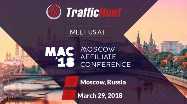 TrafficHunt is heading to Moscow Affiliate Conference 2018